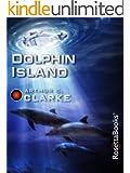 Dolphin Island (Arthur C. Clarke Collection)