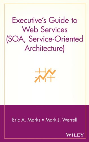 Executive's Guide to Web Services (SOA, Service-Oriented Architecture) (Soa Web Services compare prices)