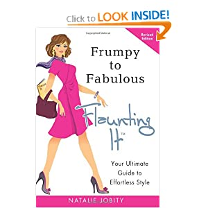 Frumpy to Fabulous: Flaunting It: Your Ultimate Guide to Effortless Style