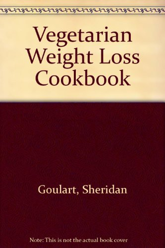 Vegetarian Weight Loss Cookbook