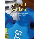 Instant workoutby Infinite Ideas