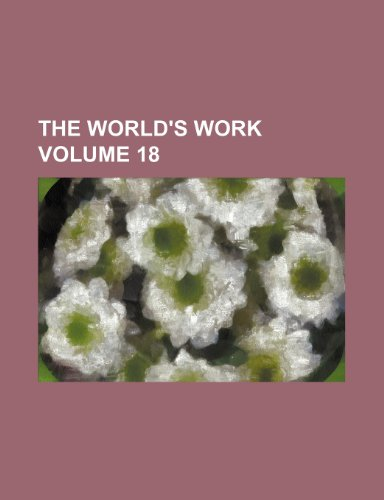 The World's work Volume 18