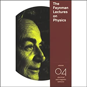 The Feynman Lectures on Physics: Volume 4, Electrical and Magnetic Behavior Lecture