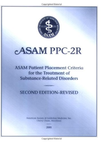 Patient Placement Criteria for the Treatment of...