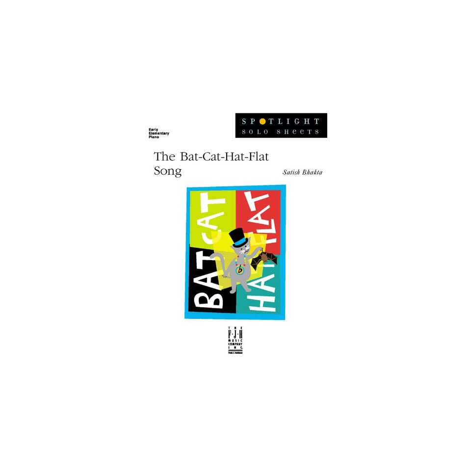 eeb76883 The Bat Cat Hat Flat Song (Spotlight Solo Sheets, Early Elementary ...