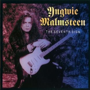 The Seventh Sign by Yngwie Malmsteen (2003-04-28)