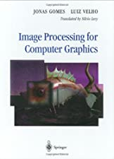 Image Processing for Computer Graphics and Vision by Luiz Velho