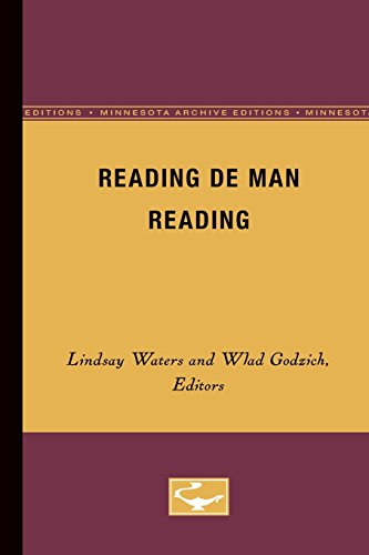 Reading de Man Reading (Minnesota Archive Editions) (Theory & History of Literature)