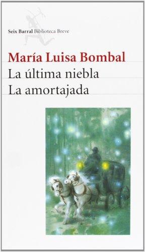 La ultima niebla. La amortajada (Spanish Edition)