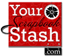 Your Scrapbook Stash
