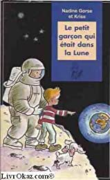 Le  petit garçon qui était dans la lune
