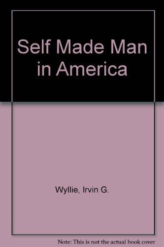 Self Made Man in America