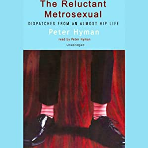 The Reluctant Metrosexual Audiobook