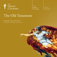 The Old Testament  by The Great Courses Narrated by Professor Amy-Jill Levine