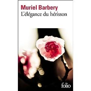 L'élégance du hérisson - Murielle Barbery dans Roman comtemporain 41tNo1cBMbL._SL500_AA300_