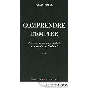 Comprendre l'empire eBook: Alain Soral: Boutique Kindle