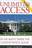 img - for Unlimited Access: An FBI Agent Inside the Clinton White House book / textbook / text book