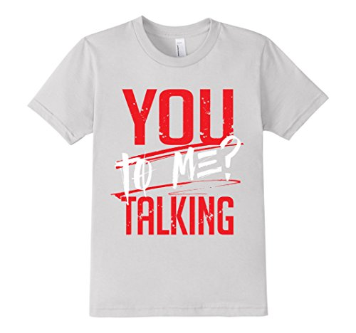 Kids-EmmaSaying-You-Talking-To-Me-Tee-Shirt-For-Real-Tough-People-Silver