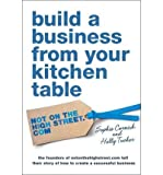 Holly Tucker Build a Business from Your Kitchen Table