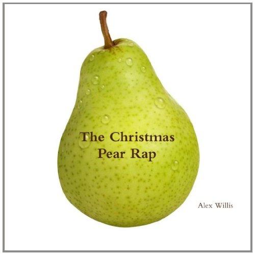 The Christmas Pear Rap: A 12 Days of Christmas Parody
