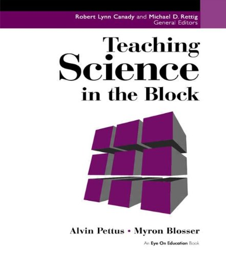 Teaching Science In The Block (Teaching In The Block)