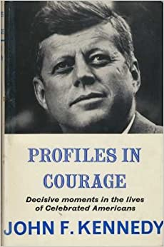 an analysis of profiles in courage a book by john f kennedy Encuentra profiles in courage de john f kennedy (isbn: ) en amazon envíos gratis a partir de 19.