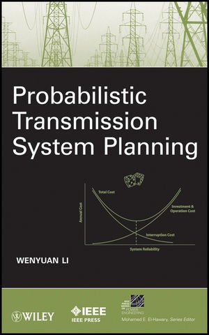 Probabilistic Transmission System Planning (IEEE