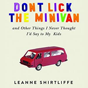 Don't Lick the Minivan Audiobook