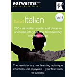 Earworms Rapid Italian Vol. 1: 200+ Essential Words and Phrases Anchored into Your Long Term Memory with Great Music (Musical Brain Trainer)by Marlon Lodge