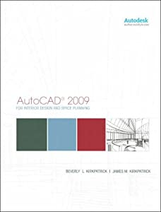 AutoCAD for Interior Design and Space Planning 2009 by Peachpit Press