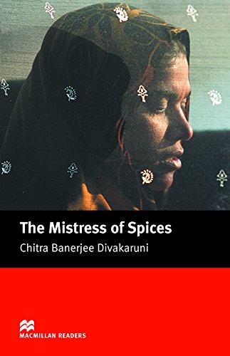 MR (U) Mistress Of Spices, The: Upper (Macmillan Readers 2005)