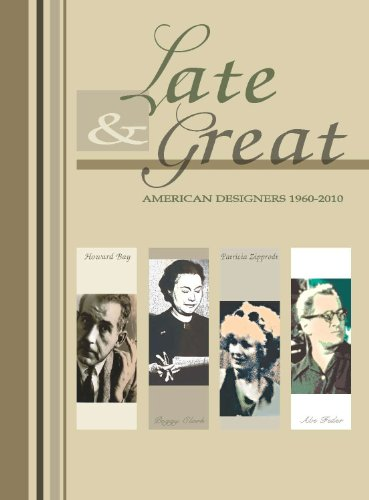 Late and Great: American Designers 1960-2010
