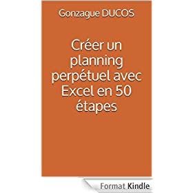Cr�er un planning perp�tuel avec Excel en 50 �tapes