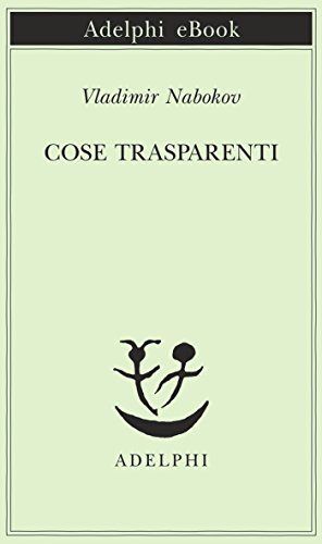Cose trasparenti | Transparent Things (1972)