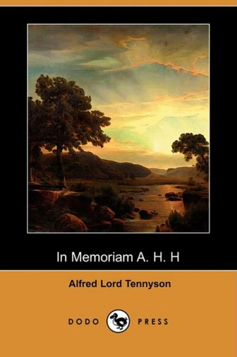 In Memoriam A. H. H (Dodo Press)