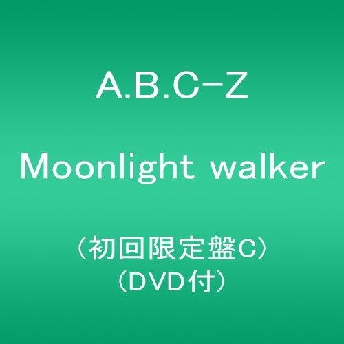 Moonlight walker(初回限定盤C)(DVD付)