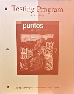Test Bank to Accompany Puntos De Partida: An Invitation to Spanish