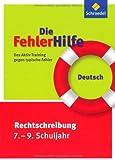 img - for Die FehlerHilfe. Deutsch Rechtschreibung 7 - 9 book / textbook / text book