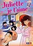 Juliette je t'aime - Vol.7