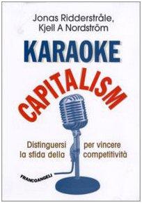karaoke-capitalism-distinguersi-per-vincere-la-sfida-della-competitivita