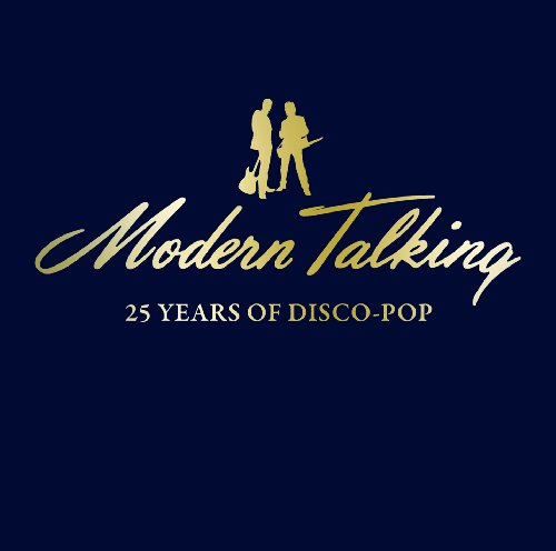 Modern Talking - 25 Years Of Disco-Pop - Zortam Music