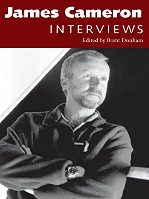 James Cameron: Interviews (Conversations With Filmmakers)