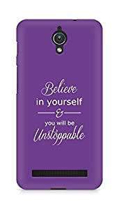 AMEZ believe in yourself and you will be unstoppable Back Cover For Asus Zenfone C ZC451CG