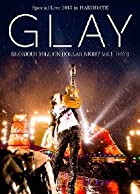 GLAY Special Live 2013 in HAKODATE GLORIOUS MILLION DOLLAR NIGHT Vol.1 LIVE DVD DAY 2~���Ƥι뱫��~(7.28����Ͽ)(�߸ˤ��ꡣ)