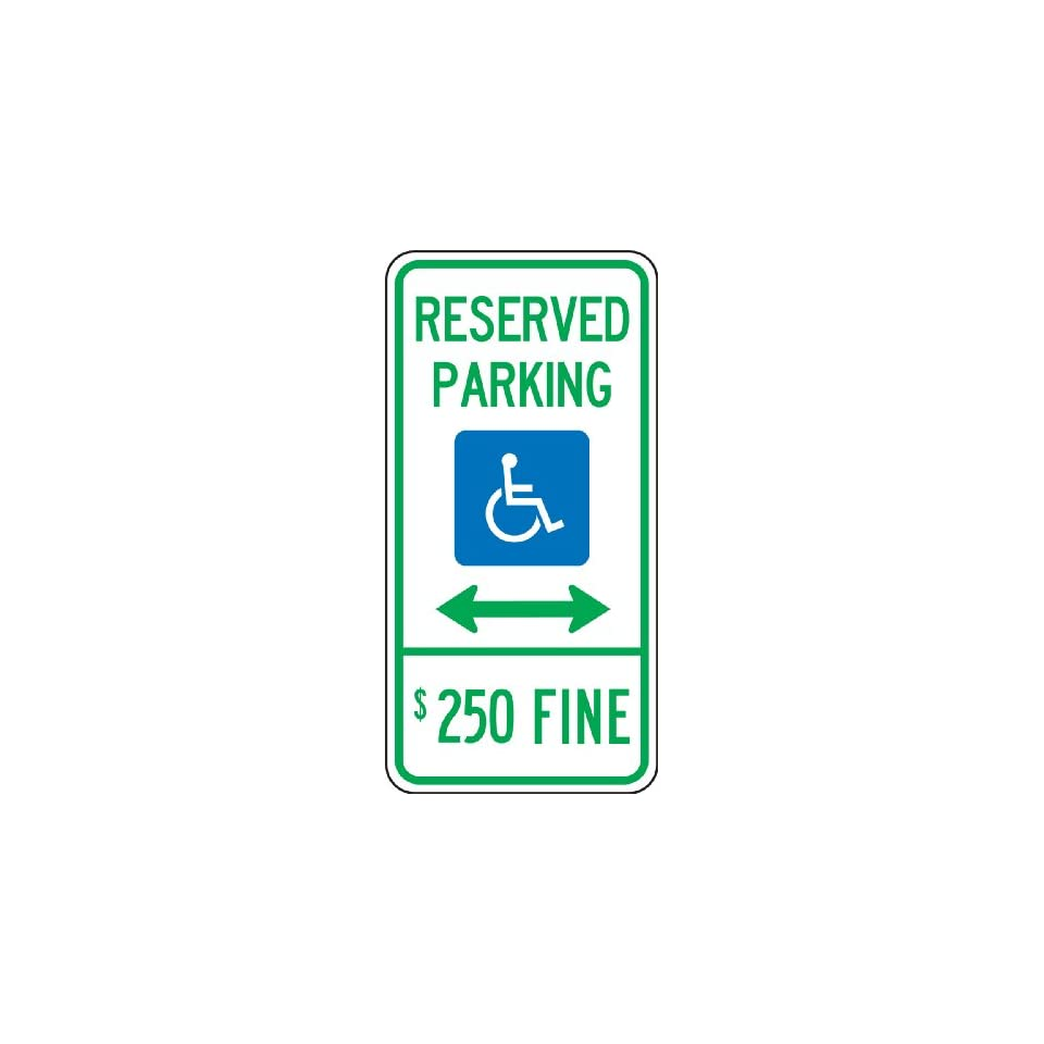 Accuform Signs FRA197RA Engineer Grade Reflective Aluminum Handicapped Parking Sign (Illinois), Legend RESERVED PARKING (DOUBLE ARROW) $250 FINE with Graphic, 24 Length x 12 Width x 0.080 Thickness, Green/Blue on White