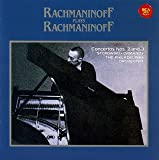 ラフマニノフ:自作自演~ピアノ協奏曲第2番&第3番