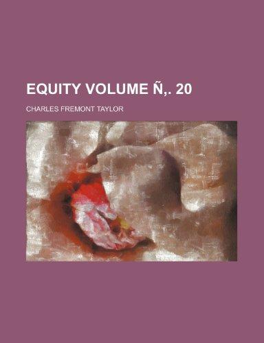 Equity Volume Ñ. 20