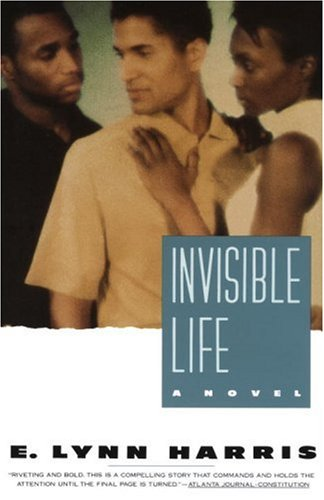 Invisible Life: A Novel, E. Lynn Harris