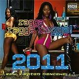 Ragga Ragga Ragga 2011