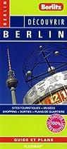Découvrir Berlin - Plan plastifié de Berlin et de son centre-ville
